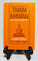 Tham Khwan: How to Contain the Essence of Life: A Socio-Psychological Comparison of a Thai Custom