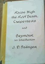 Raise High the Roof Beam, Carpenters & Seymour