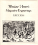 Winslow Homer's Magazine Engravings