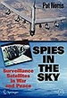 Spies in the Sky: Surveillance Satellites in War and Peace (Springer Praxis Books / Space Exploration)