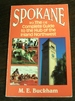 Spokane: a Guide to the Hub of the Inland Northwest