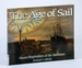 The Age of Sail: Master Shipbuilders of the Maritimes (Formac Illustrated History)