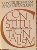 Constitutionalism Ancient & Modern