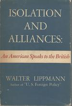 Isolation and Alliances: an American Speaks to the British