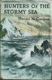 Hunters of the Stormy Sea