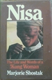 Nisa: the Life and Words of a! Kung Woman