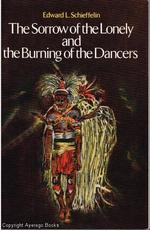 The Sorrow of the Lonely and Burning of the Dancers