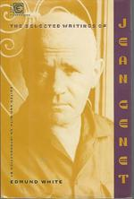 The Selected Writings of Jean Genet (Companions Series)