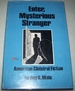 Enter, Mysterious Stranger: American Cloistral Fiction
