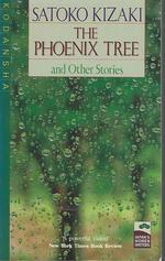 The Phoenix Tree and Other Stories (Japan's Women Writers Series)