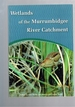 Wetlands of the Murrumbidgee River Catchment: Practical Management in an Altered Environment