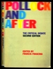 Pollock and After: the Critical Debate-Second Edition