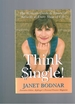 Think Single! the Woman's Guide to Financial Security at Every Stage of Life