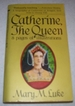 Catherine, the Queen