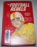 The Football Rebels