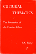 Cultural Thematics: Formation of the Faustian Ethos