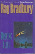 Driving Blind [Signed & Inscribed By Author]