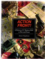 """Action Front! : a History of """"C"""" Battery Hac in War and Peace"""