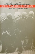The Republic According to John Marshall Harlan (Studies in Legal History)