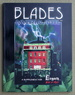 Blades: Immortal Steel; a Supplement for Legacy War of Ages