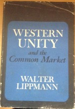 Western unity and the Common Market.