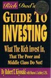 Rich Dad's Guide to Investing: What the Rich Invest in, That the Poor and Middle Class Do Not