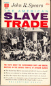 The American slave trade: an account of its origin, growth and suppression.