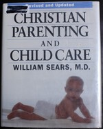 Christian Parenting and Child Care