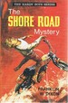 The Shore Road Mystery: the Hardy Boys