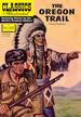 The Oregon Trail (Classics Illustrated)