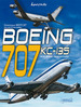 Boeing: Boeing 707 Kc-135 and Their Derivatives