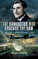 Dambuster Who Cracked the Dam: the Story of Melvin? Dinghy? Young