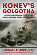 Konev's Golgotha: Operation Typhoon Strikes the Soviet Western Front, October 1941