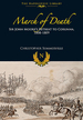 March of Death: Sir John Moore? S Retreat to Corunna, 1808-1809 (the Napoleonic Library)