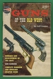 Guns of the Old West: Spotlight Book 102