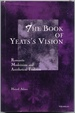 The Book of Yeats's Vision Romantic Modernism and Antithetical Tradition