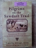 Pilgrims on the Sawdust Trail: Evangelical Ecumenism and the Quest for Christian Identity