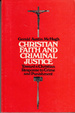 Christian Faith and Criminal Justice: Toward a Christian Response to Crime and Punishment