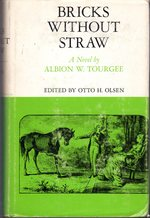 Bricks Without Straw (the Library of Southern Civilization Series)