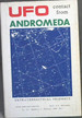 Ufo Contact From Andromeda: Prophecies of an Extraterrestrial Woman