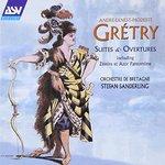 Grétry: Suites & Overtures