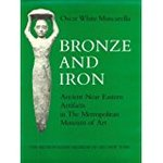 Bronze and Iron: Ancient Near Eastern Artifacts in the Metropolitan Museum of Art