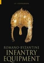 Romano-Byzantine Infantry Equipment