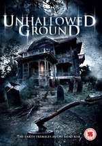 Unhallowed Ground [Dvd]