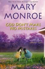 God Don't Make No Mistakes (God Don't Like Ugly)