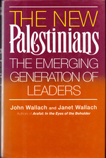The New Palestinians: the Emerging Generation of Leaders