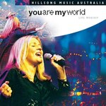 You Are My World (Hillsong & Darlene Zschech