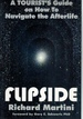 Flipside a Tourist's Guide on How to Navigate the Afterlife