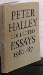 Peter Halley Collected Essays, 1981-87