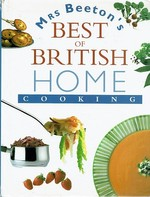 Mrs Beeton's Best of British Home Cooking